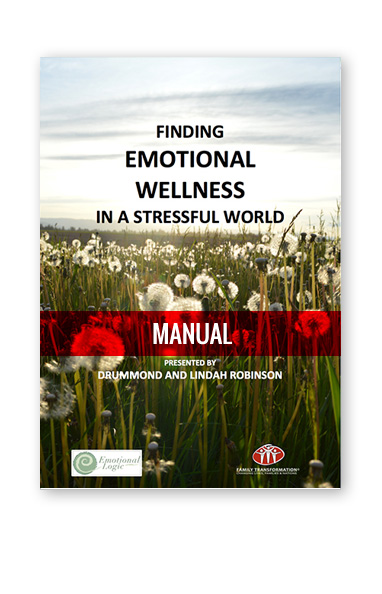 Finding Emotional Wellness in a Stressful World Manual