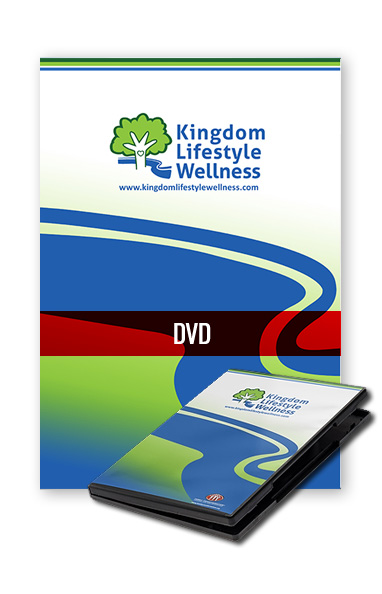 Kingdom Lifestyle Wellness Introduction DVD