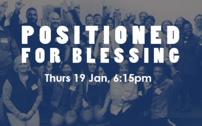 Positioned for Blessing: 19-21 Jan (PE)