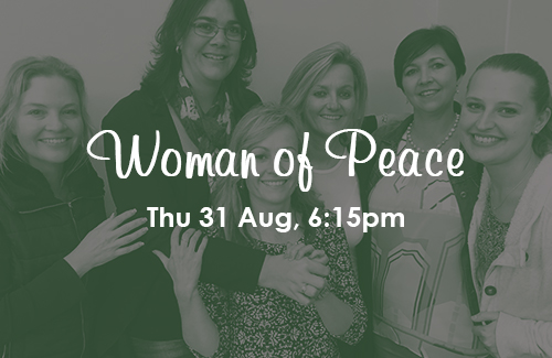Woman of Peace: 31 Aug, 6:15pm (PE)