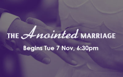 The Anointed Marriage: 7,9,13,16,18,19 Nov (PE)